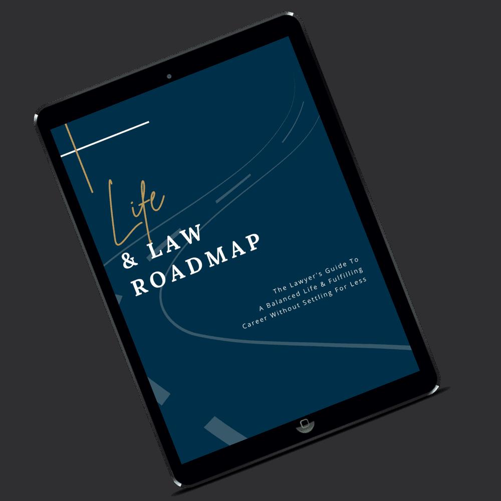 Life & Law Roadmap