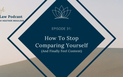 #31: How To Stop Comparing Yourself (And Finally Feel Content)